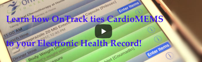 OnTrack, CardioMEMS & your EHR
